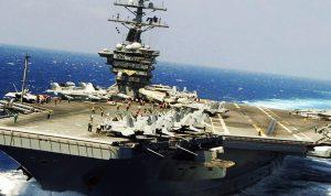 دخول حاملة الطائرات الأميركية الى الخليج رسالة مباشرة لطهران