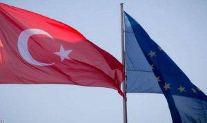 أوروبا: على تركيا ترجمة النوايا الحسنة أفعالاً