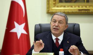 وزير الدفاع التركي: سنصد أي تحرك للجيش الليبي