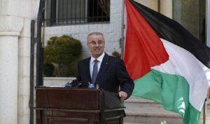 الحكومة الفلسطينية تدعو الدول العربية لمساعدتها في مواجهة أزمتها المالية